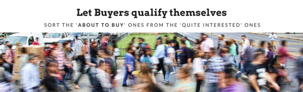 Let Buyers qualify themselves